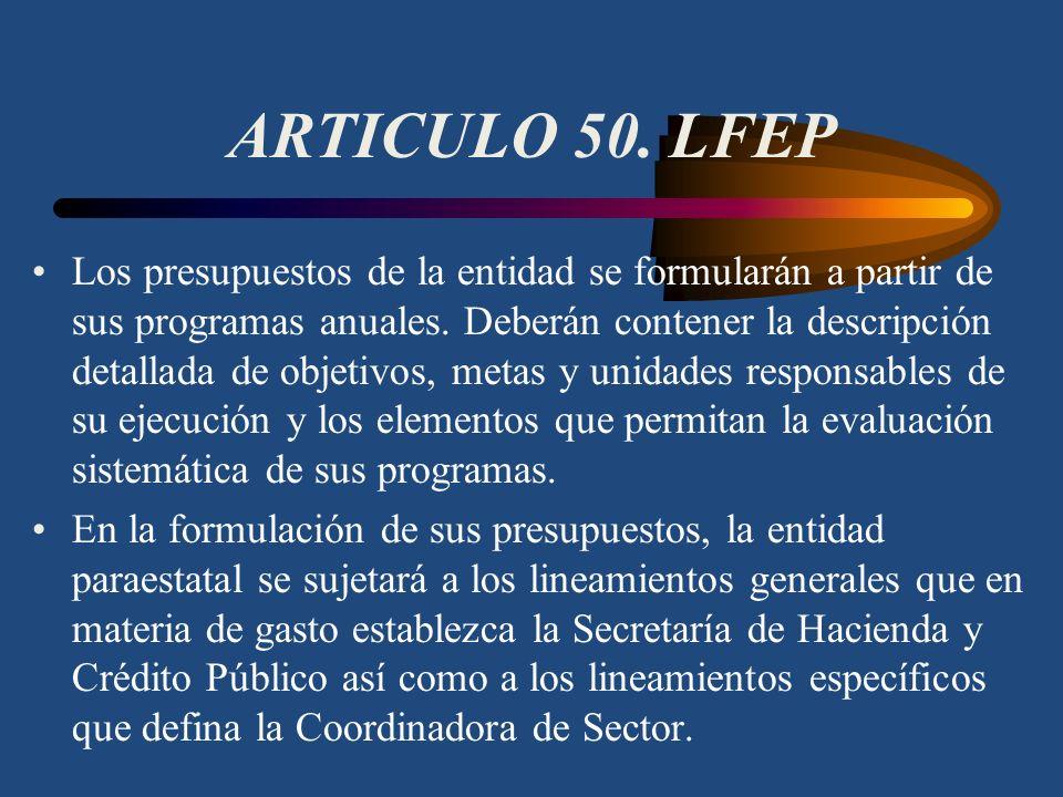 ARTICULO 50. LFEP