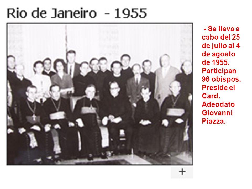 - Se lleva a cabo del 25 de julio al 4 de agosto de 1955