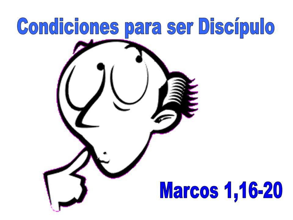 Condiciones para ser Discípulo