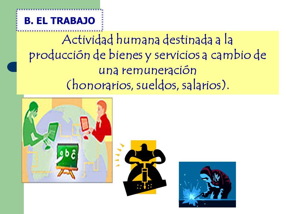 B. EL TRABAJO