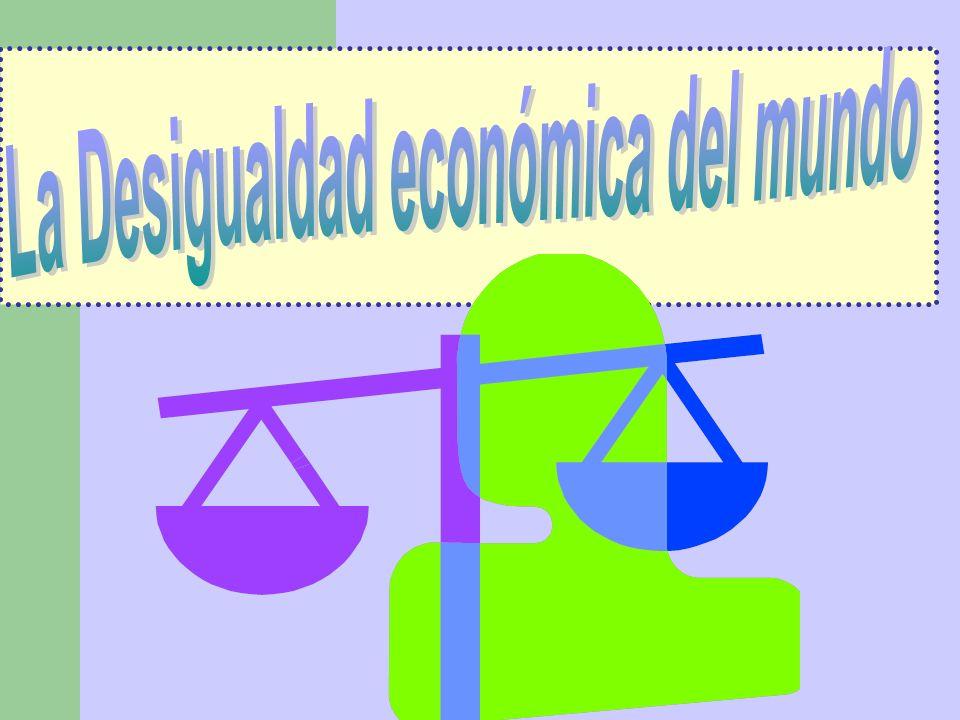 La Desigualdad económica del mundo