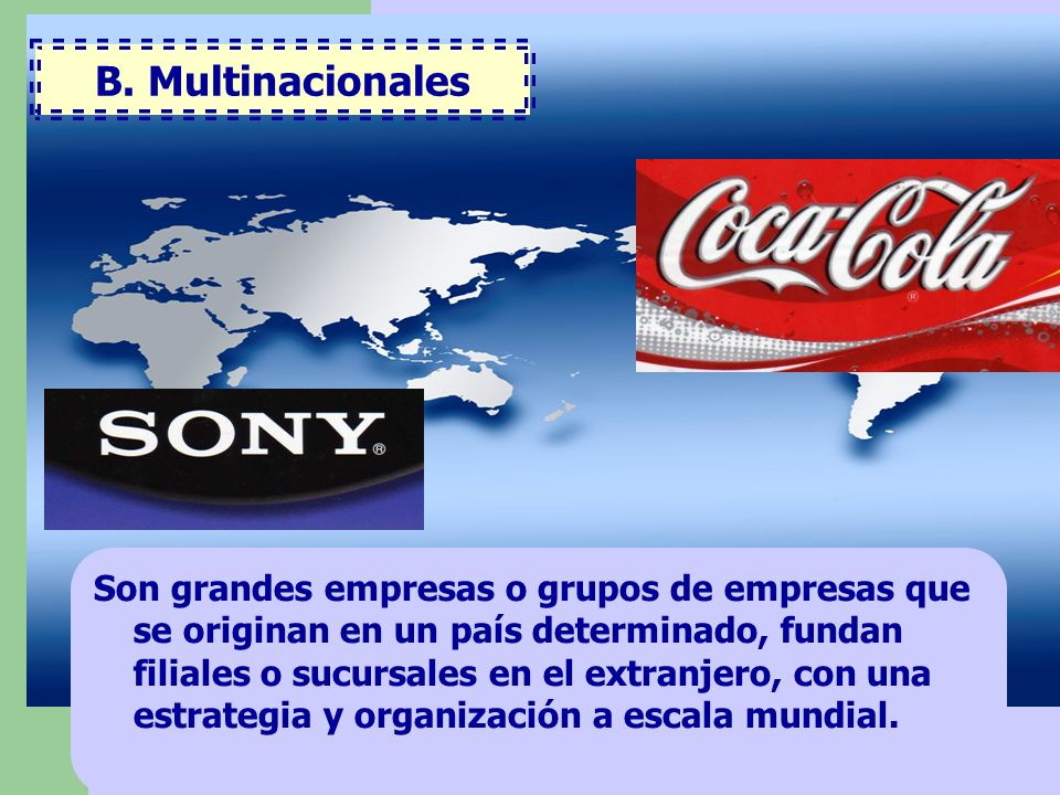 B. Multinacionales