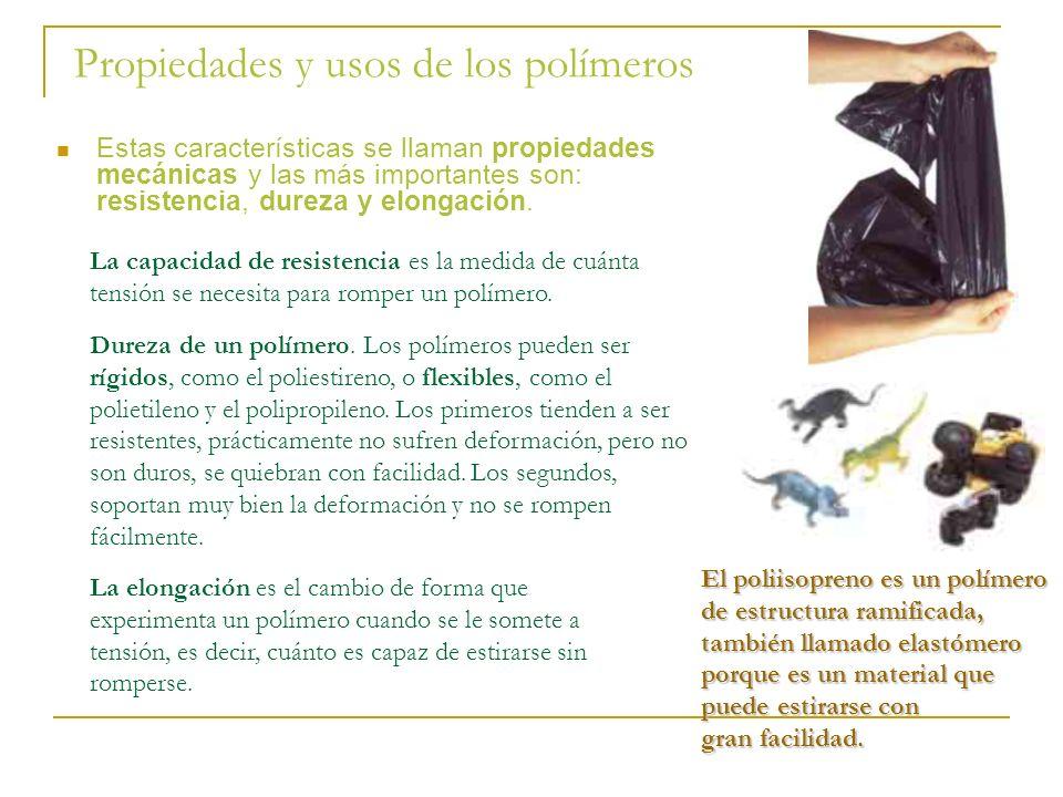 Propiedades y usos de los polímeros
