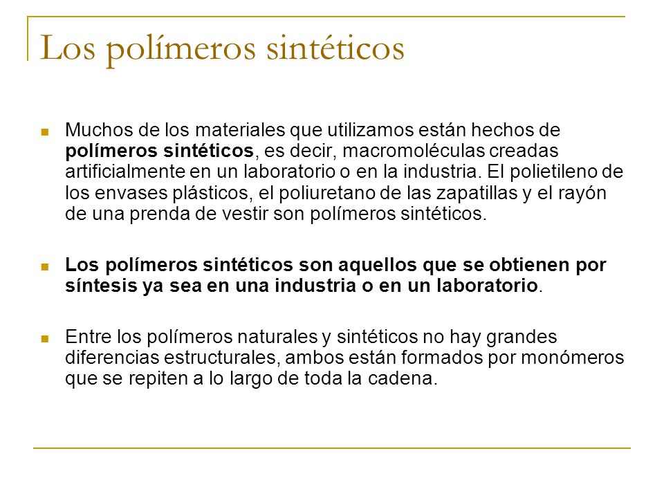 Los polímeros sintéticos