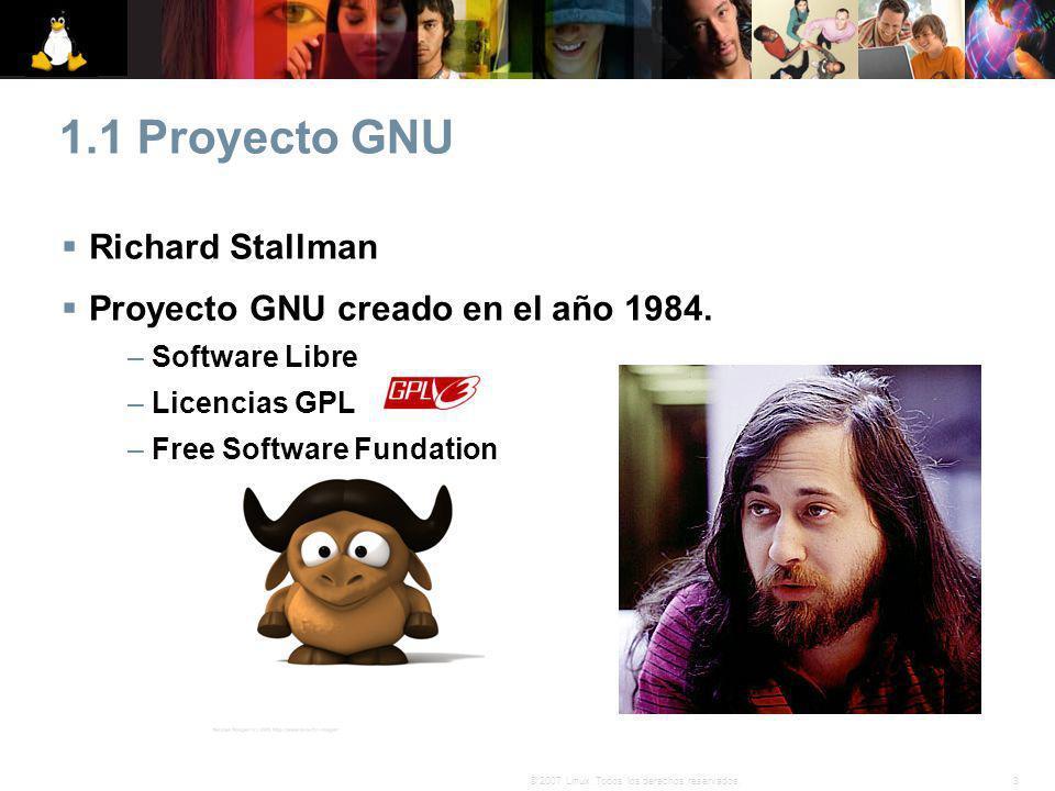 1.1 Proyecto GNU Richard Stallman Proyecto GNU creado en el año 1984.