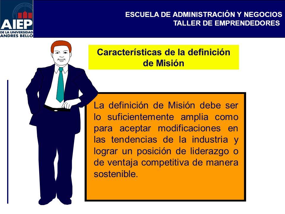 Características de la definición de Misión