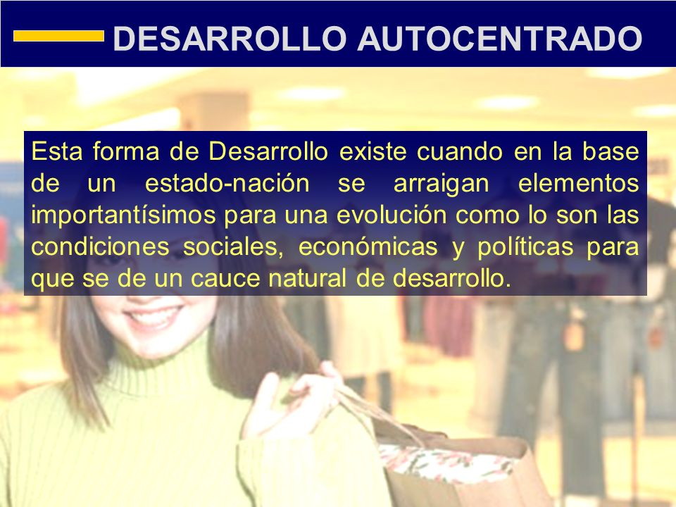 DESARROLLO AUTOCENTRADO