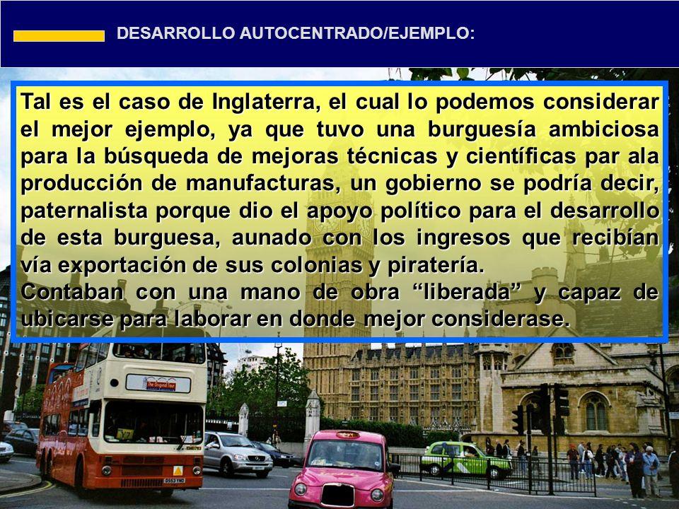 DESARROLLO AUTOCENTRADO/EJEMPLO: