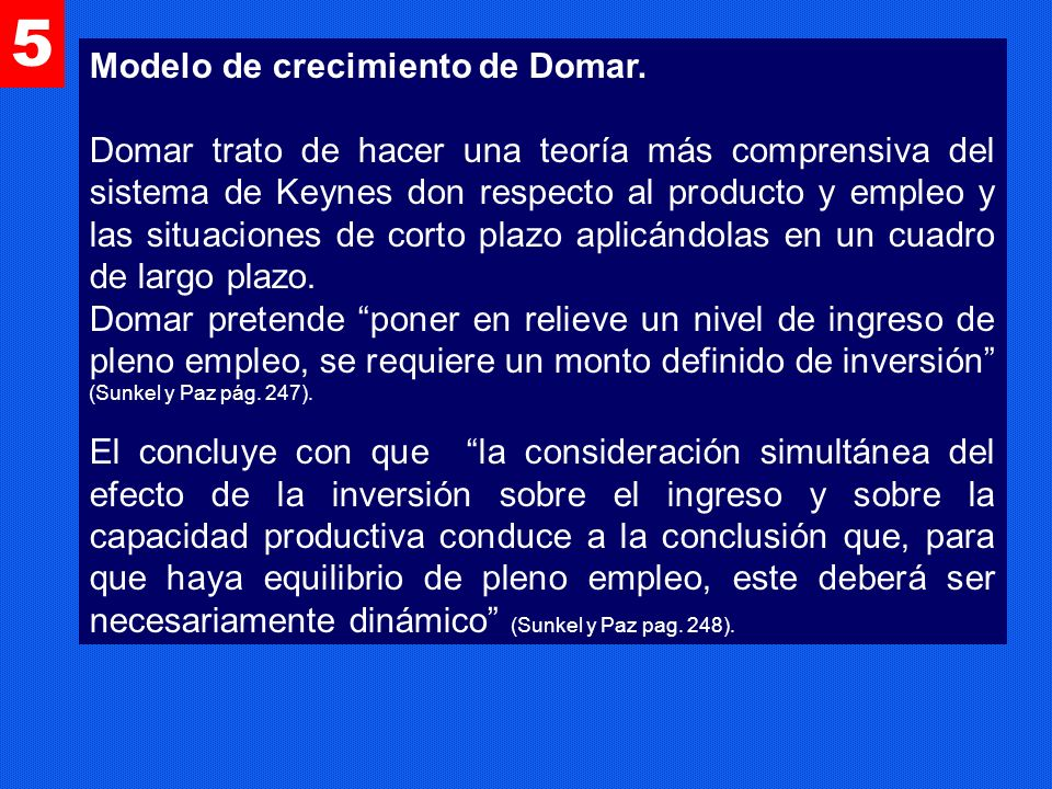 5 Modelo de crecimiento de Domar.