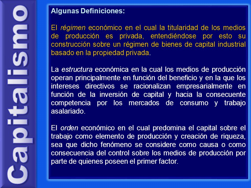 Capitalismo Algunas Definiciones: