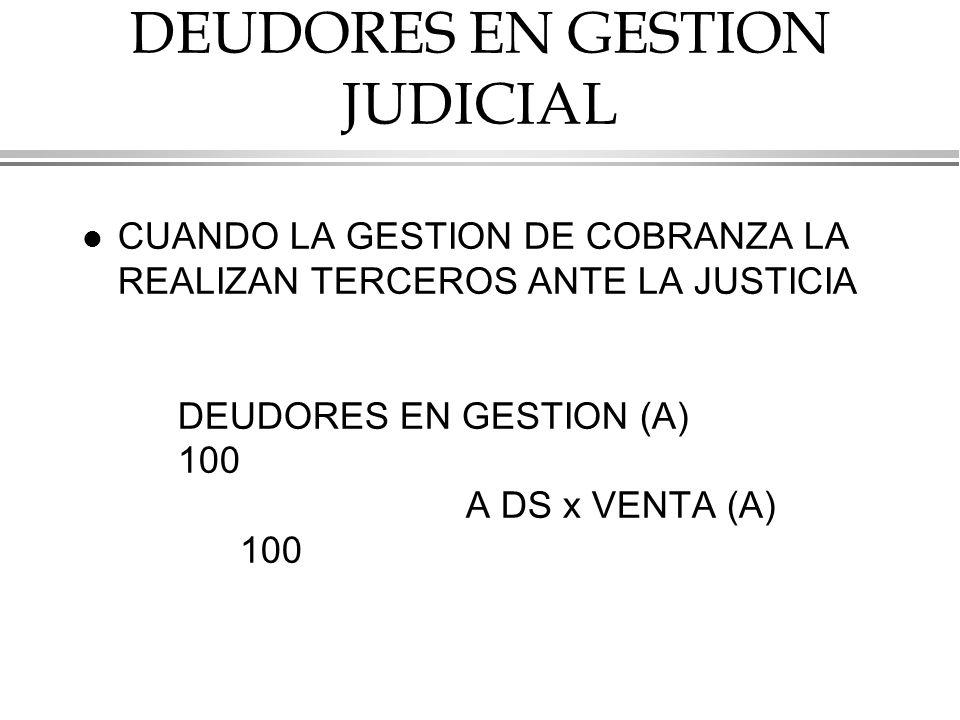 DEUDORES EN GESTION JUDICIAL