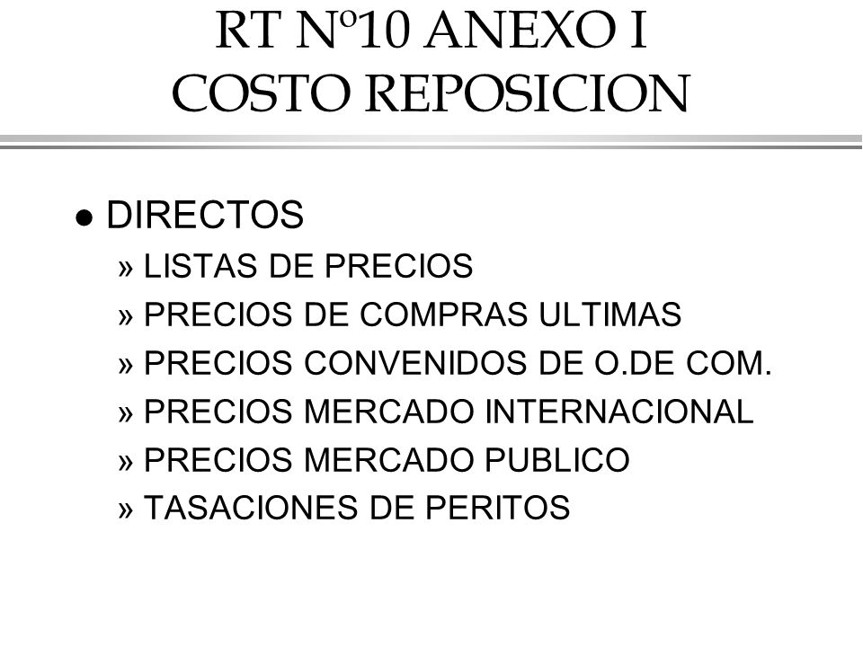 RT Nº10 ANEXO I COSTO REPOSICION