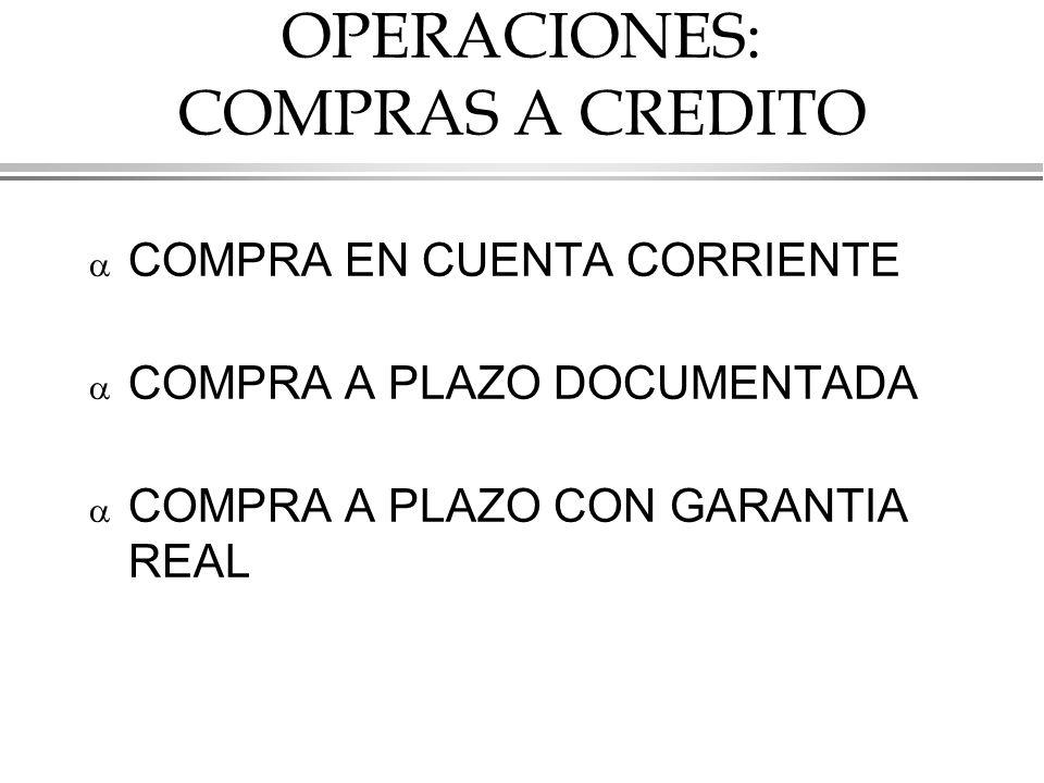OPERACIONES: COMPRAS A CREDITO