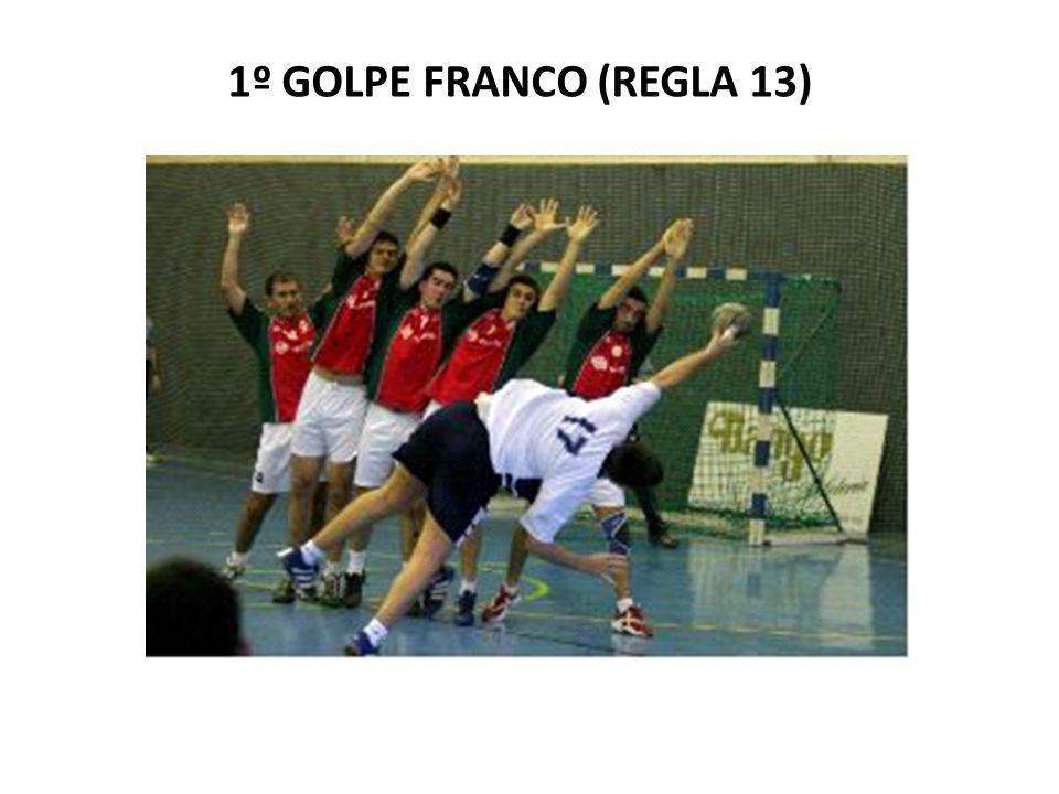 1º GOLPE FRANCO (REGLA 13)