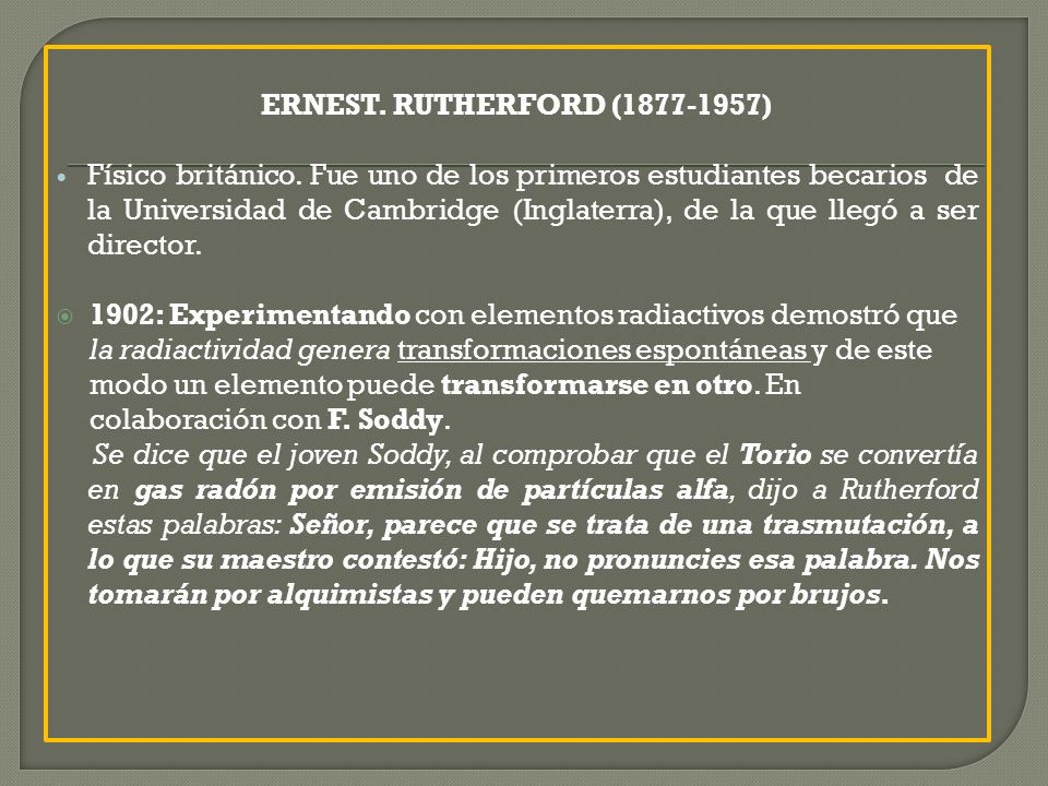 ERNEST. RUTHERFORD (1877-1957)