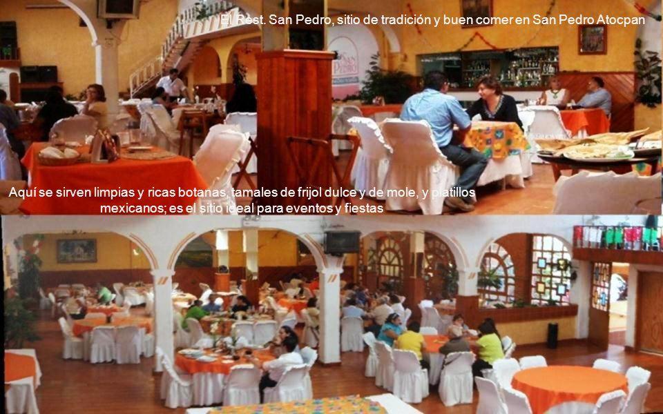 El Rest. San Pedro, sitio de tradición y buen comer en San Pedro Atocpan