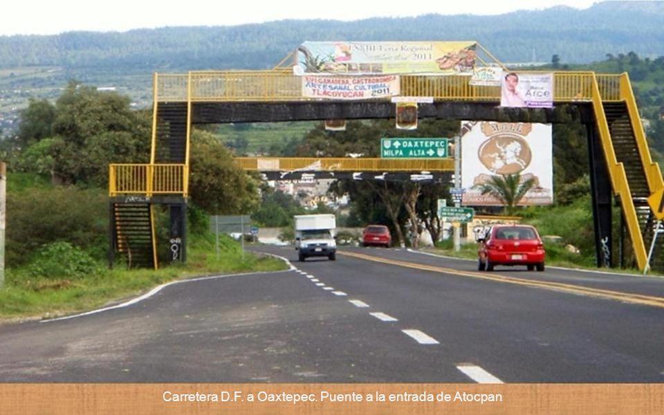 Carretera D.F. a Oaxtepec. Puente a la entrada de Atocpan