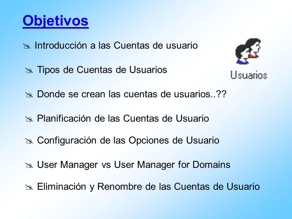 Objetivos Introducción a las Cuentas de usuario