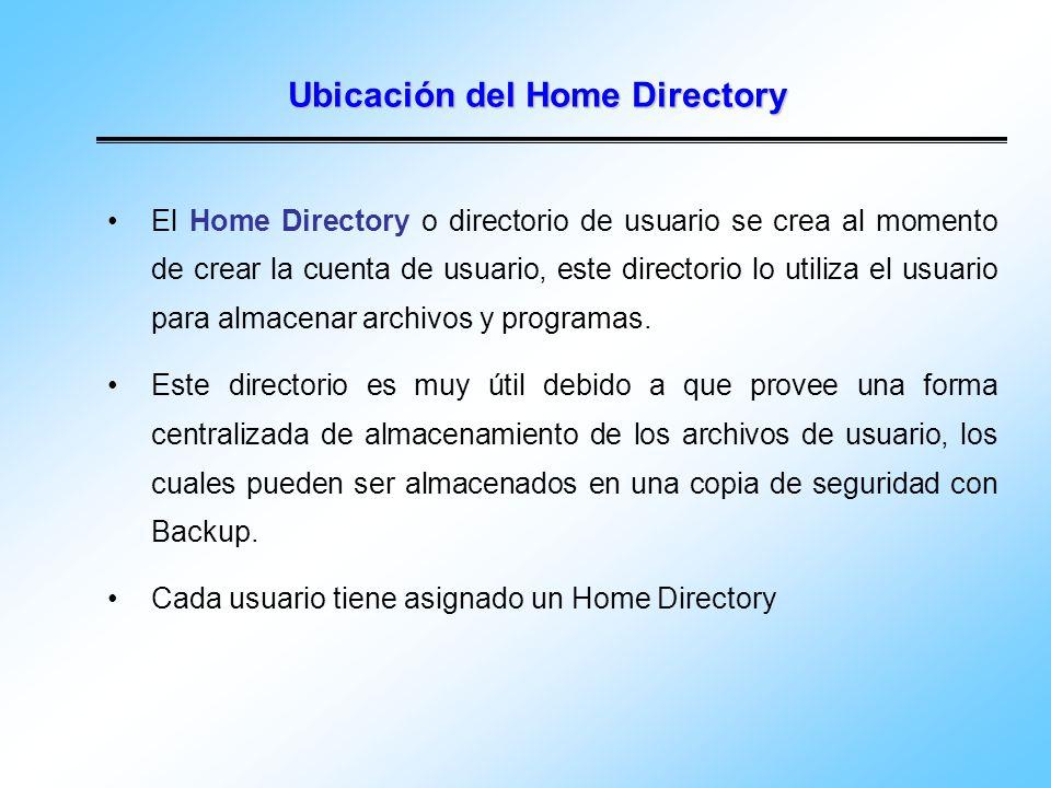 Ubicación del Home Directory