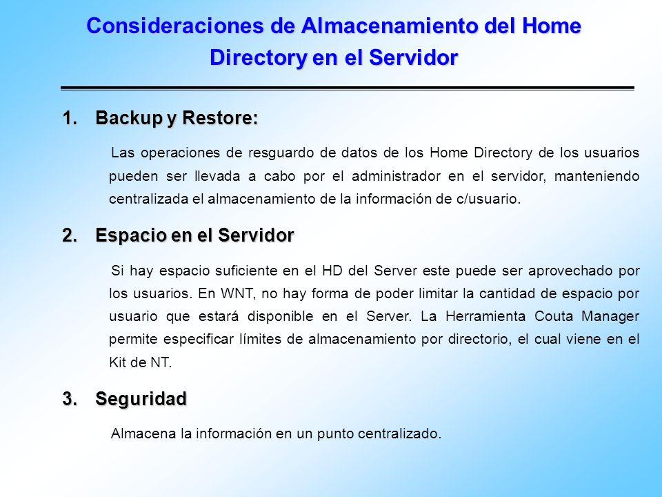 Consideraciones de Almacenamiento del Home Directory en el Servidor