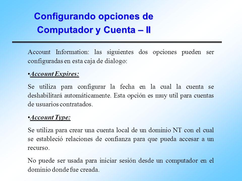 Configurando opciones de Computador y Cuenta – II