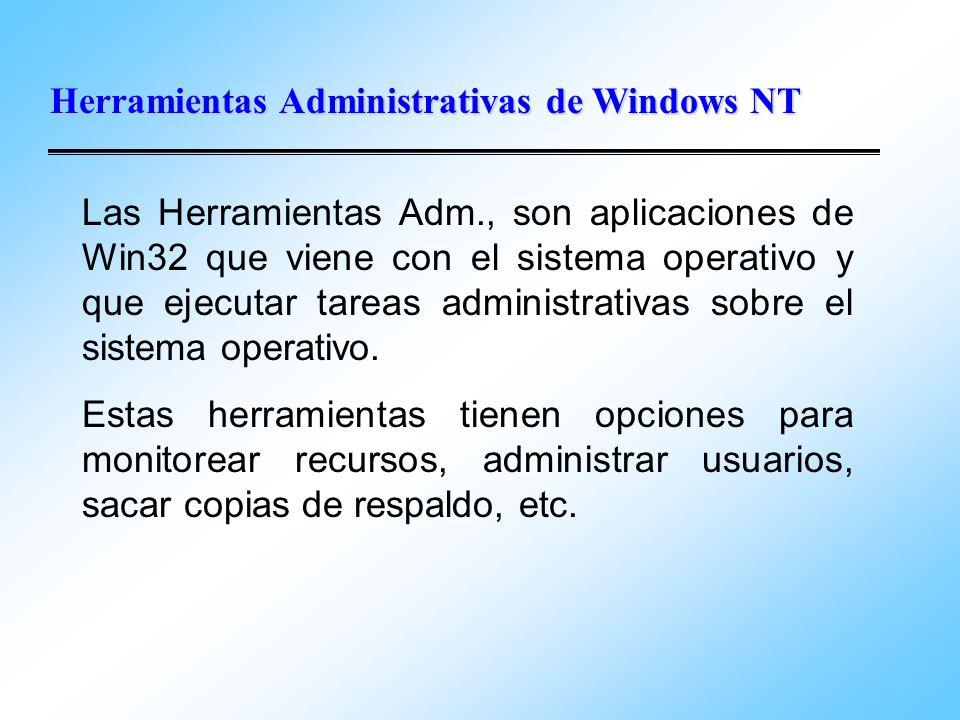 Herramientas Administrativas de Windows NT