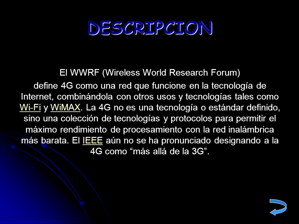 El WWRF (Wireless World Research Forum)