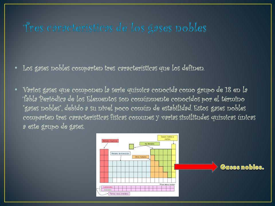 Gases nobles ppt descargar 8 tres caractersticas urtaz Choice Image