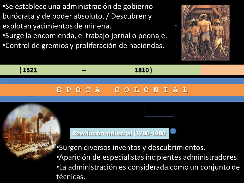 Surge la encomienda, el trabajo jornal o peonaje.