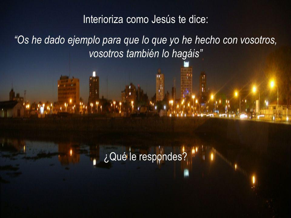 Interioriza como Jesús te dice: