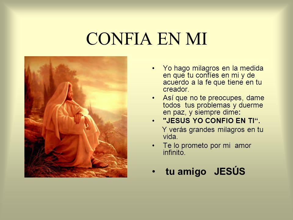 CONFIA EN MI tu amigo JESÚS