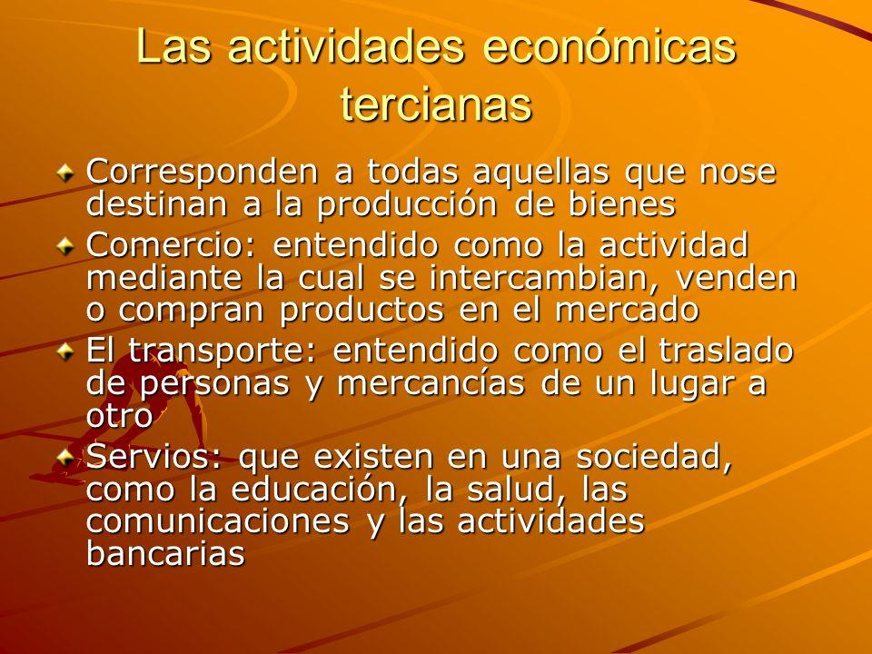 Las actividades económicas tercianas