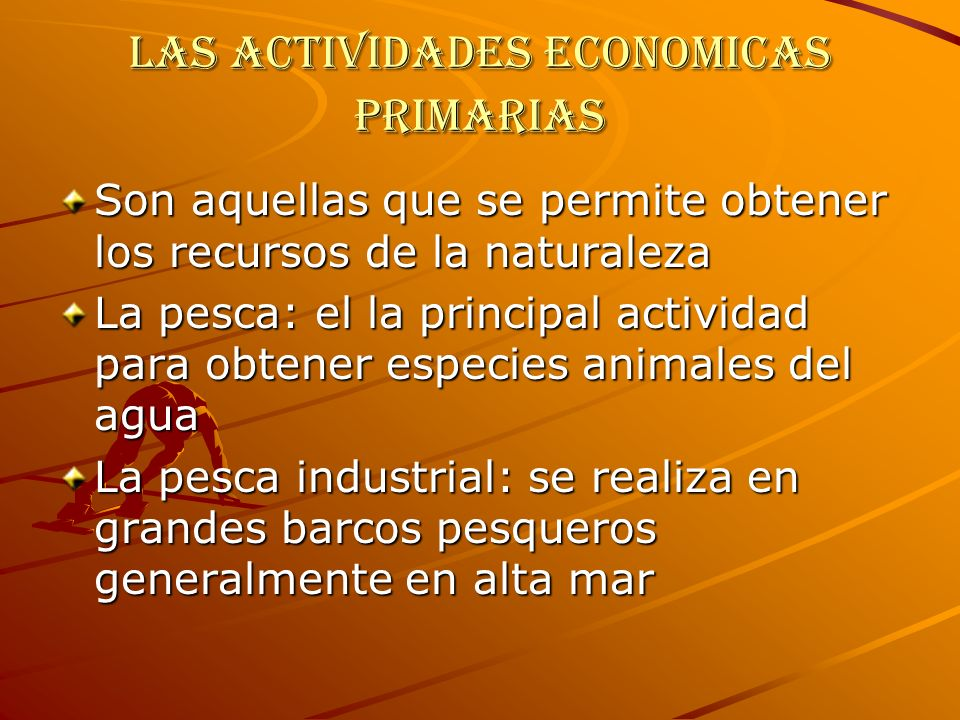 Las actividades economicas primarias