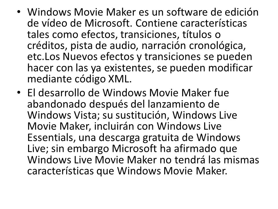Windows Movie Maker es un software de edición de vídeo de Microsoft