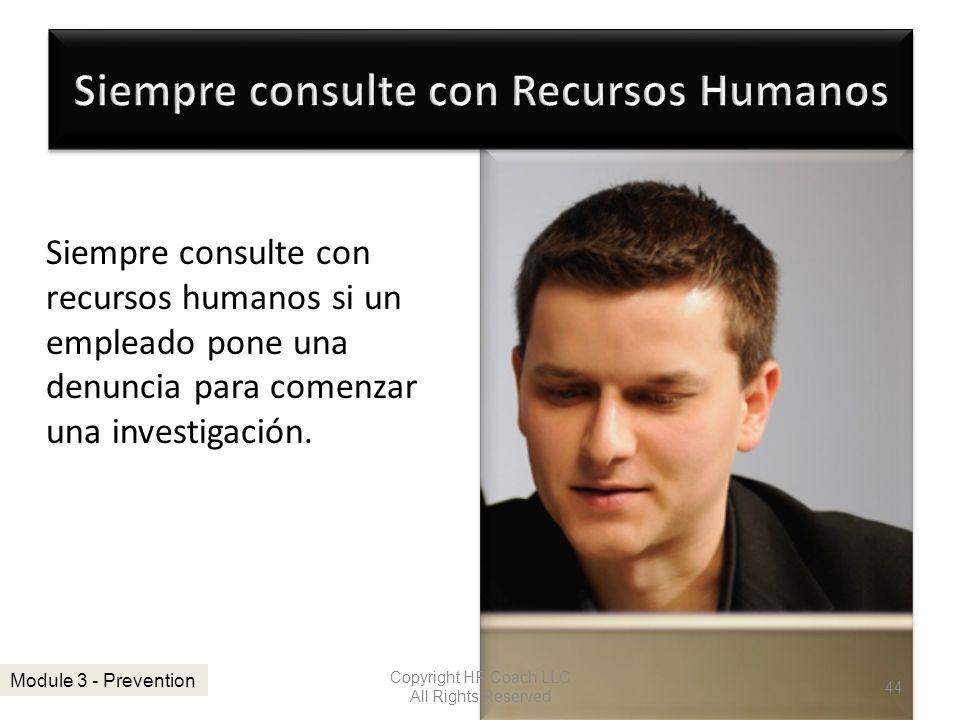 Siempre consulte con Recursos Humanos