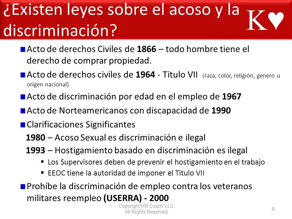 ¿Existen leyes sobre el acoso y la discriminación