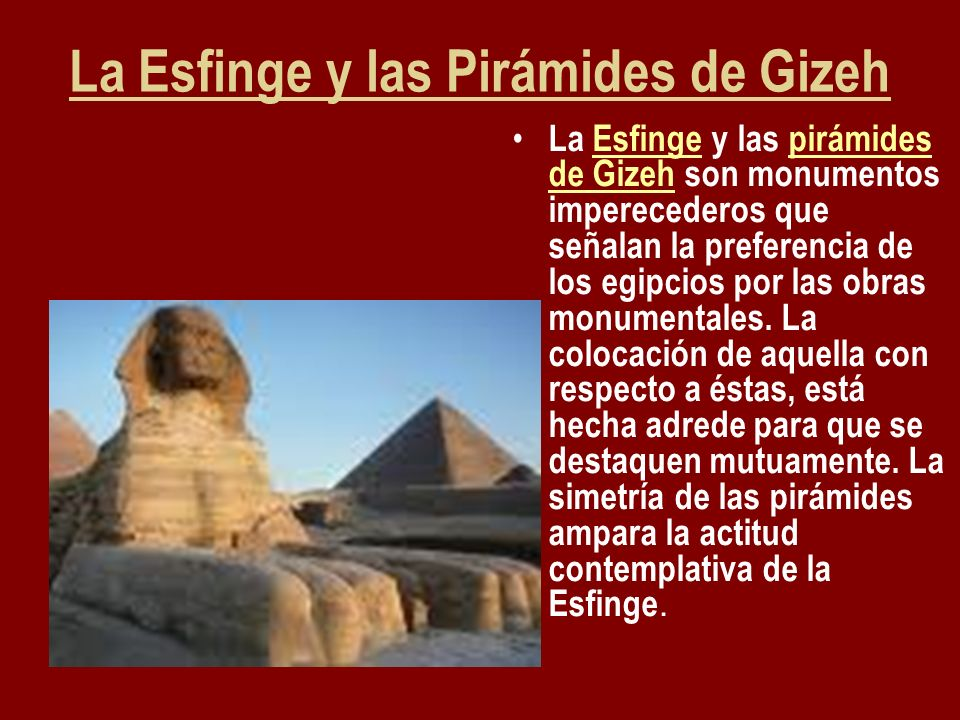 La Esfinge y las Pirámides de Gizeh