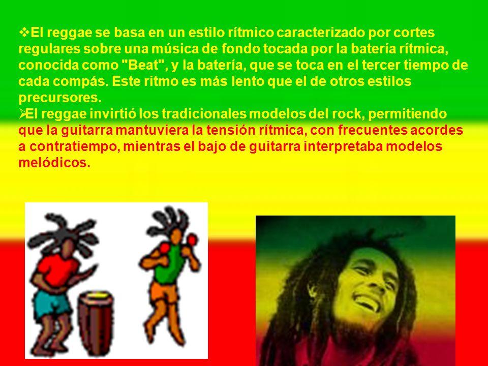 El reggae se basa en un estilo rítmico caracterizado por cortes regulares sobre una música de fondo tocada por la batería rítmica, conocida como Beat , y la batería, que se toca en el tercer tiempo de cada compás. Este ritmo es más lento que el de otros estilos precursores.