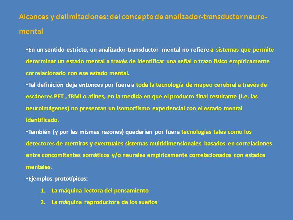 Alcances y delimitaciones: del concepto de analizador-transductor neuro-mental