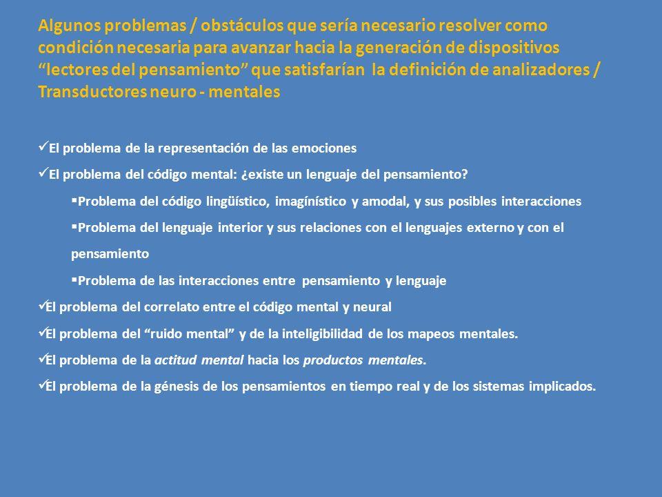 Algunos problemas / obstáculos que sería necesario resolver como