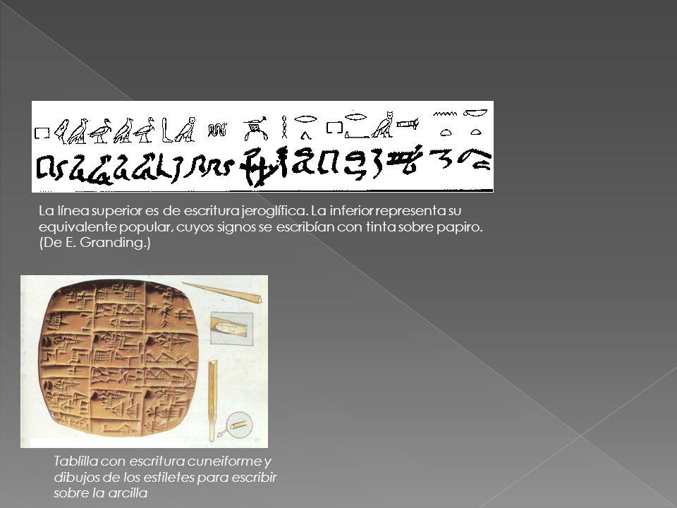 La línea superior es de escritura jeroglífica