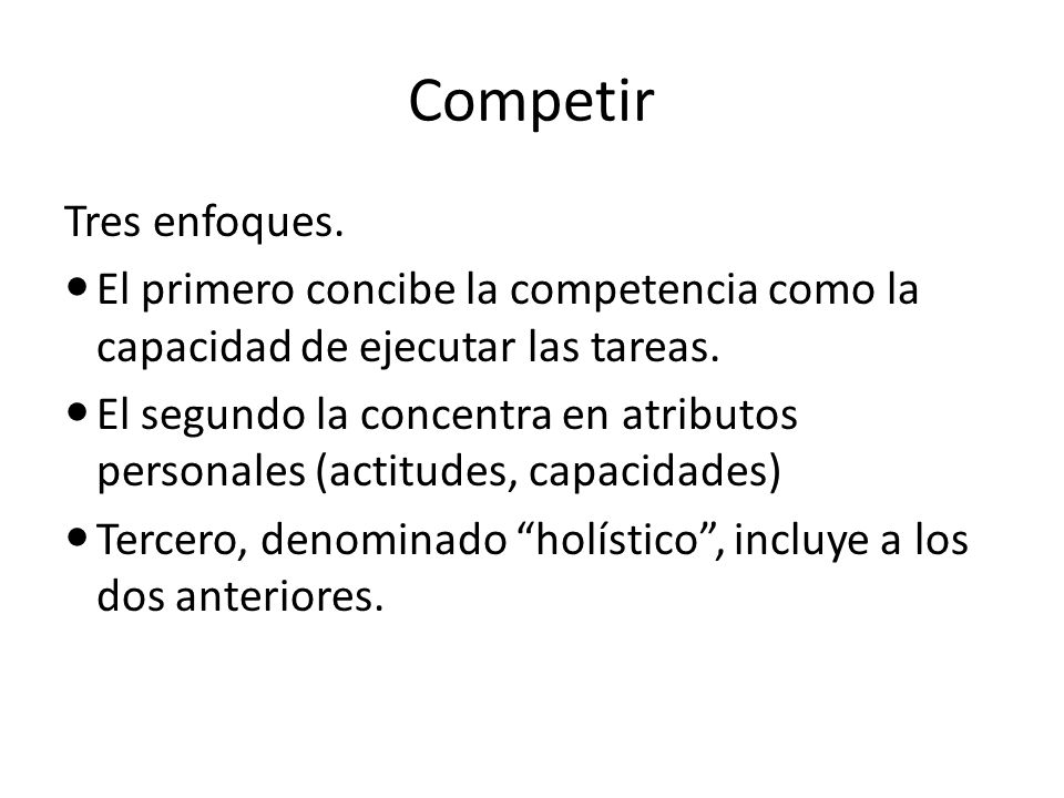 Competir Tres enfoques.