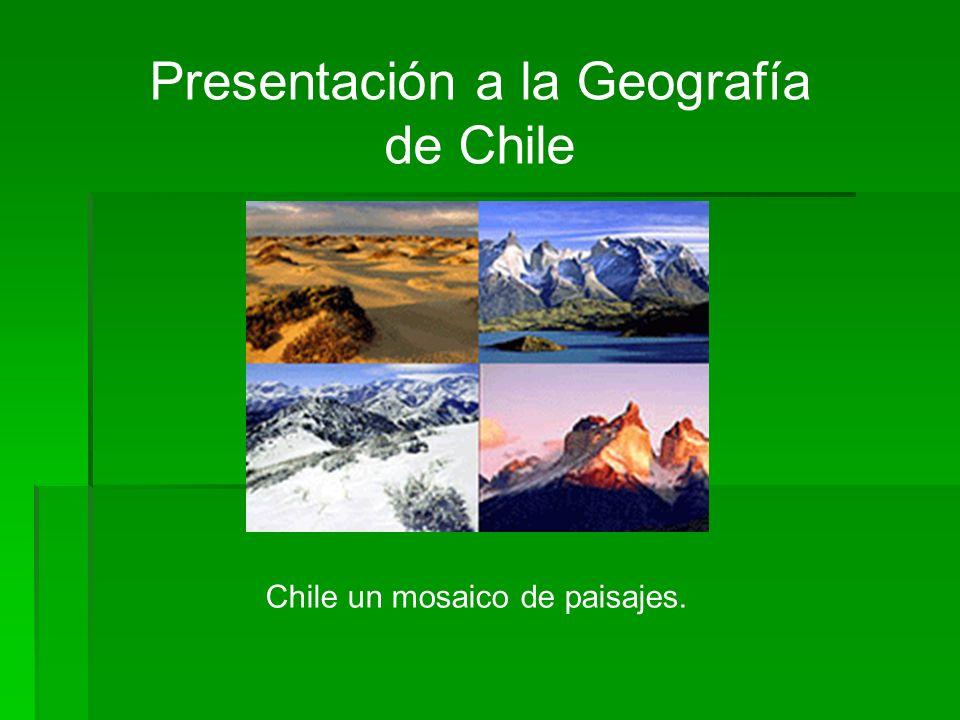 Presentación a la Geografía de Chile