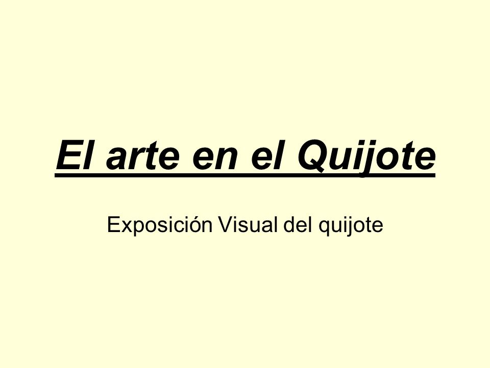 Exposición Visual del quijote