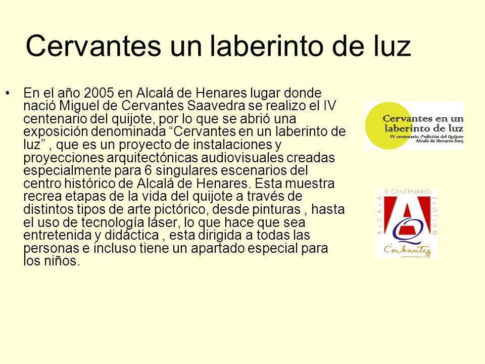 Cervantes un laberinto de luz