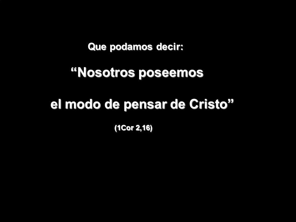 el modo de pensar de Cristo
