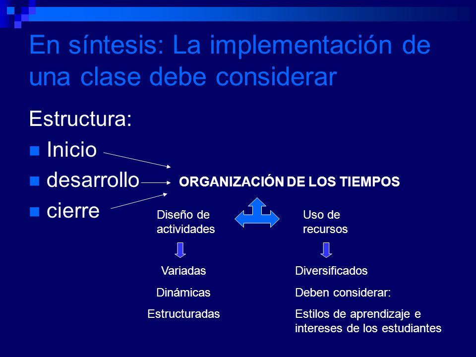 En síntesis: La implementación de una clase debe considerar