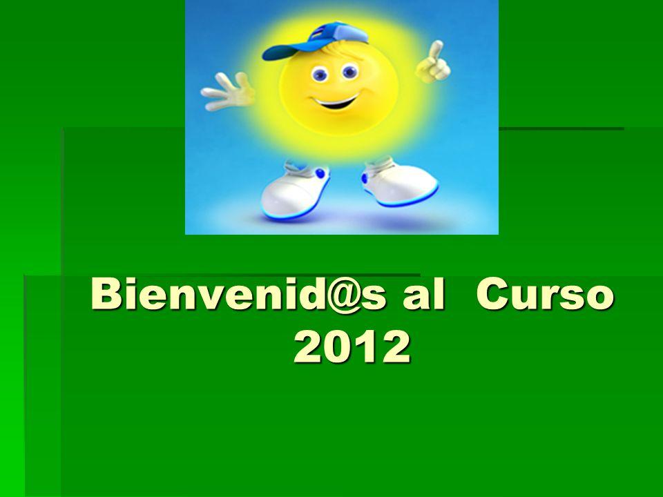 Bienvenid@s al Curso 2012