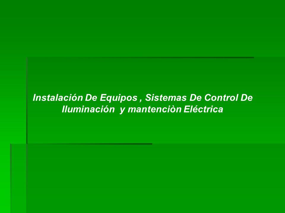 Instalación De Equipos , Sistemas De Control De
