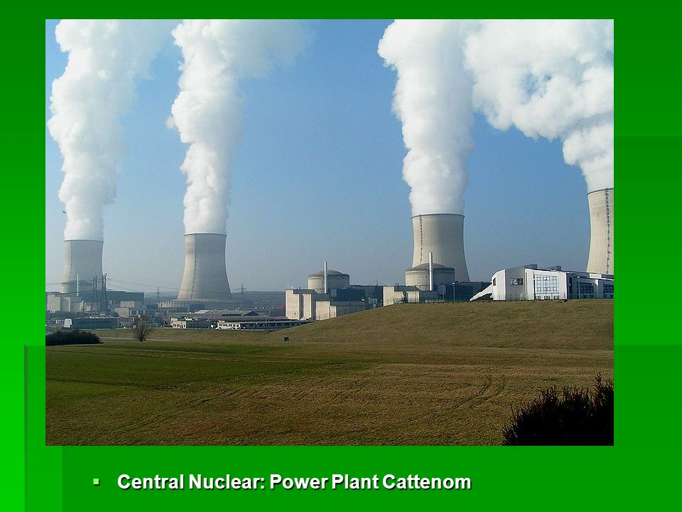Central Nuclear: Power Plant Cattenom